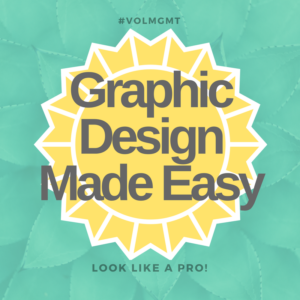 Volunteer Porgram Graphic Design Made Easy