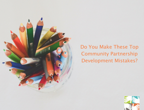 Do You Make These Top Community Partnership Development Mistakes?