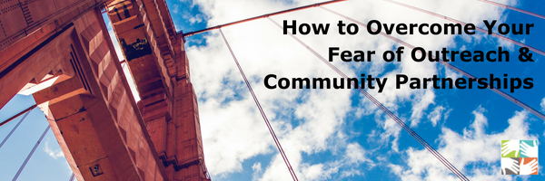 How to Overcome Your Fear of Outreach & Community Partnerships at volpro.net