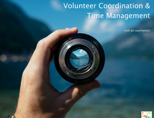 Volunteer Coordination and Time Management (not an oxymoron)
