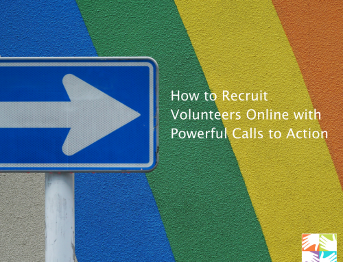 How to Recruit Volunteers Online with Powerful Calls to Action