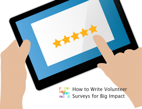 How to Write Volunteer Surveys for Big Impact