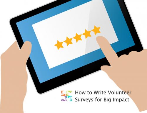 How to Write Volunteer Surveys for Big Impact